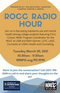 ROCC Radio Hour - Recovery Oriented Campus Center from USM - on WMPG!